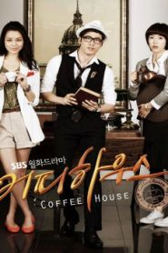 Coffee House Drama Episodes Watch Online