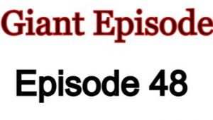 Giant Episode 48 English Subbed Watch Online