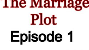 The Marriage Plot 1 English Subbed Watch Online