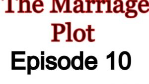 The Marriage Plot 10 English Subbed Watch Online