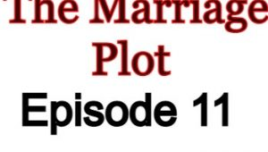 The Marriage Plot 11 English Subbed Watch Online