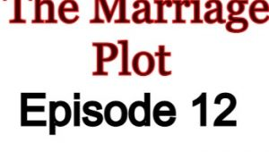The Marriage Plot 12 English Subbed Watch Online