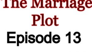 The Marriage Plot 13 English Subbed Watch Online