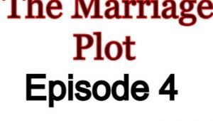 The Marriage Plot 4 English Subbed Watch Online