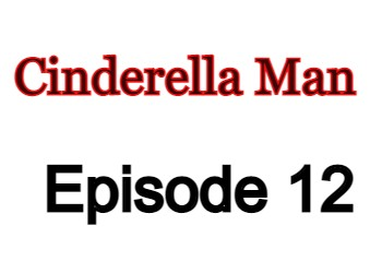 Cinderella Man 12 English Subbed Watch Online