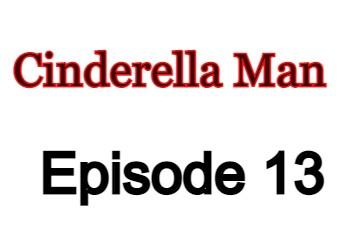 Cinderella Man 13 English Subbed Watch Online