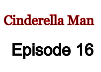 Cinderella Man 16 English Subbed Watch Online