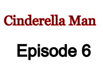 Cinderella Man 6 English Subbed Watch Online