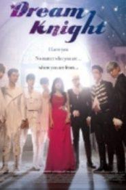 Dream Knight Drama Episodes Watch Online