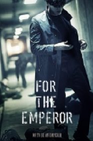For the Emperor 2014 Drama Episodes Watch Online