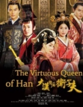 The Virtuous Queen of Han Drama Episodes Watch Online