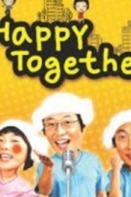 Happy Together S3 Drama Episodes Watch Online
