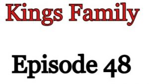 Kings Family Episode 48 English Subbed Watch Online